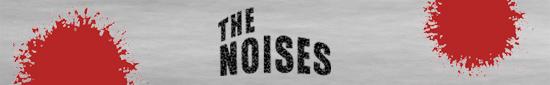 ザ・ノイジーズ(The Noises)